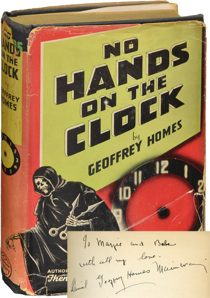 No Hands on the Clock. Daniel Mainwaring, Geoffrey Homes.