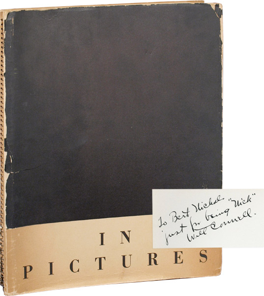 In Pictures: A Hollywood Satire. Will Connell, photographs, Patterson McNutt Nunnally Johnson, Grover Jones, Gene Fowler, text.