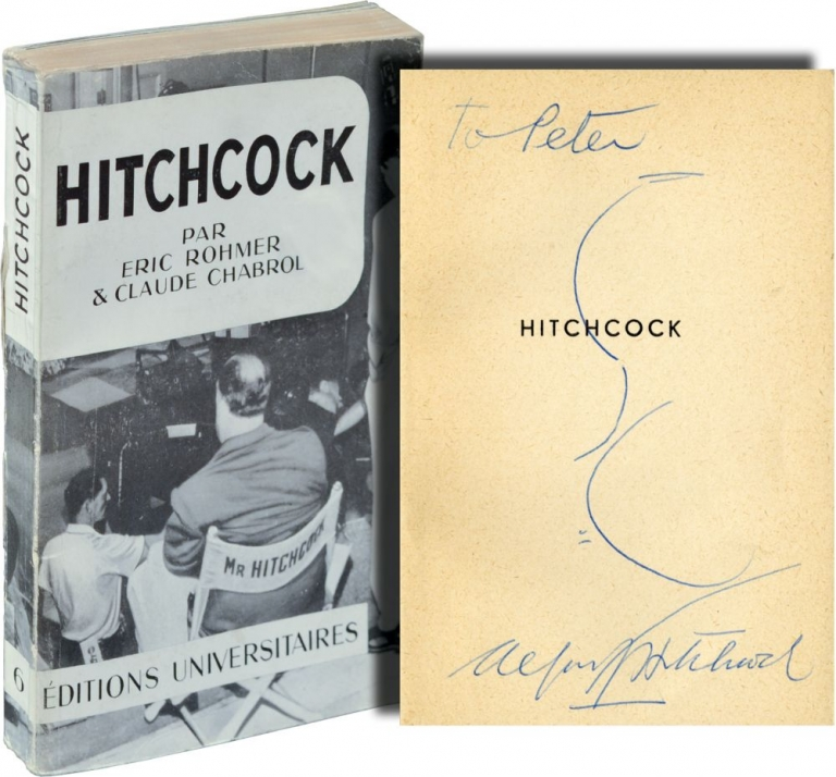 Hitchcock. Eric Rohmer, Claude Chabrol.