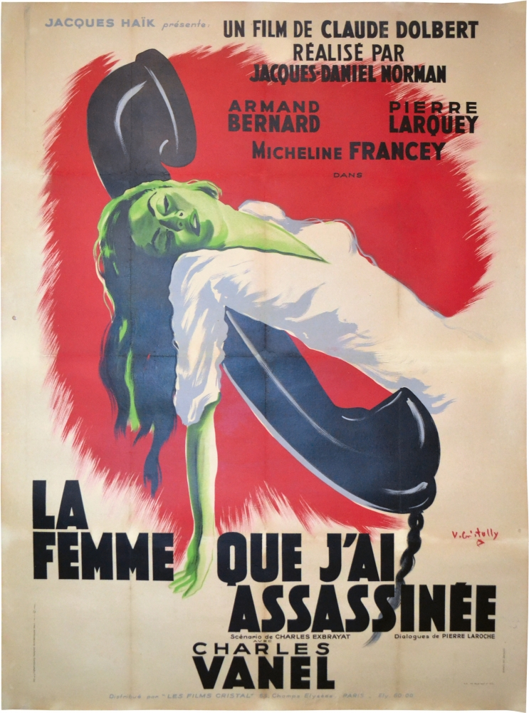 La Femme que j'ai assassinée [The Woman I Murdered]. Charles Exbrayat, screenwriter, Jacques Daniel-Norman, Charles Vanel director, starring.