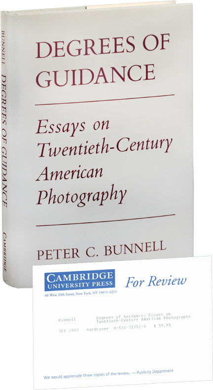 Degrees of Guidance: Essays on Twentieth-Century Photography. Peter C. Bunnell.