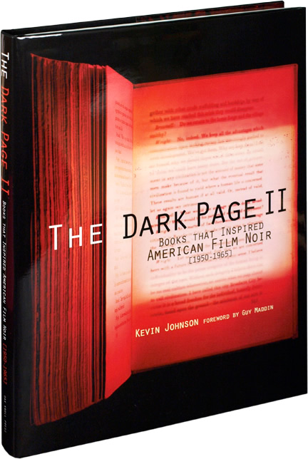 The Dark Page II. Kevin Johnson, Guy Maddin, introduction.