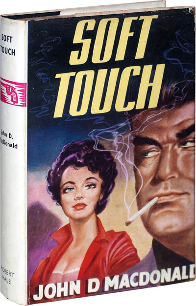 Soft Touch. John D. MacDonald.