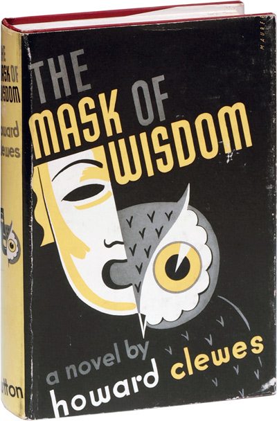 The Mask of Wisdom. Howard Clewes.