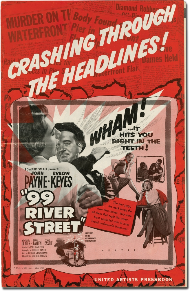 99 [Ninety-nine] River Street. Phil Karlson, Robert Smith director, George Zuckerman screenwriter, starring, John Payne Story, , Brad Dexter, Evelyn Keyes, Peggie Castle.