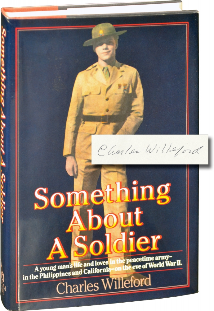 Something About a Soldier. Charles Willeford.