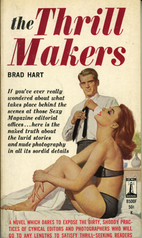 The Thrill Makers. Brad Hart.