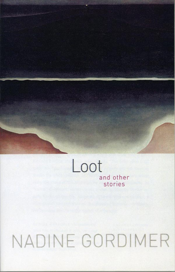 Loot and Other Stories. Nadine Gordimer.