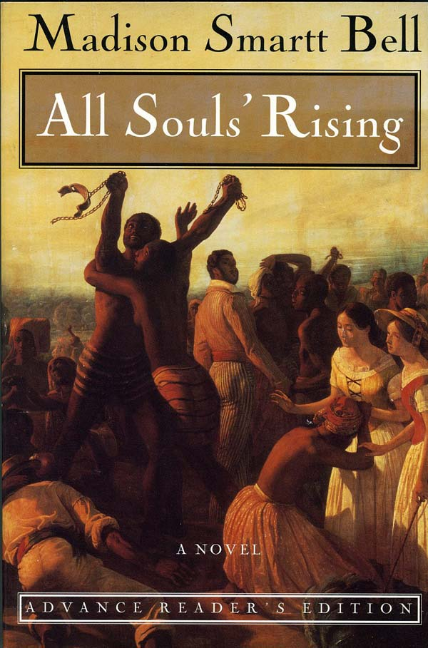 All Soul's Rising. Madison smart Bell.