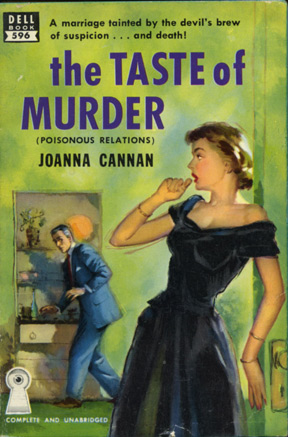 The Taste of Murder (Poisonous Relations). Joanna Cannan.