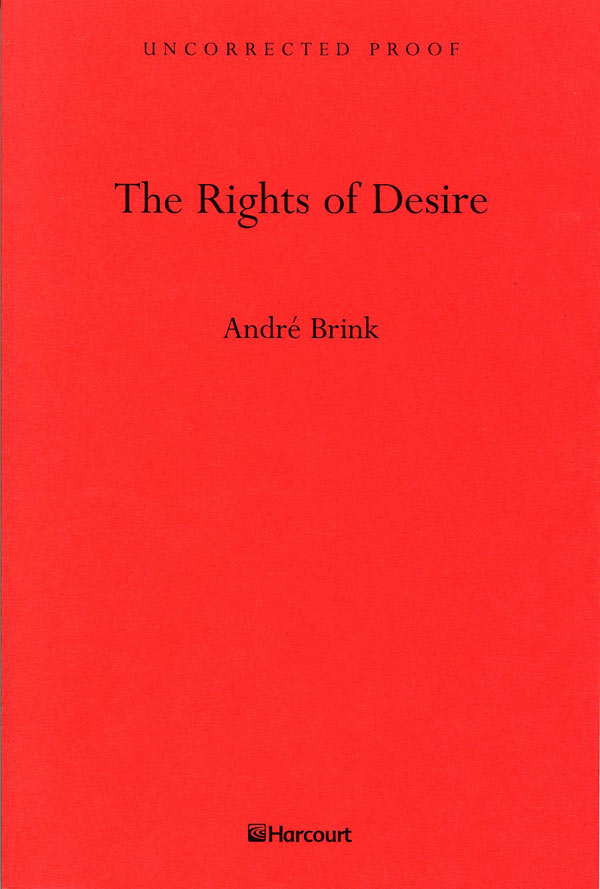 Rights of Desire. Andre Brink.