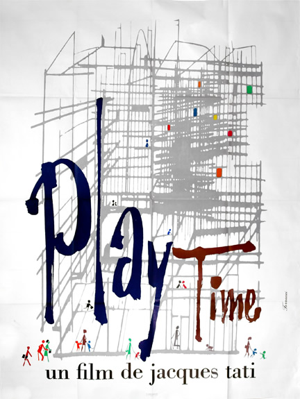 Playtime [Play Time]. Jacques Tati, starring director.