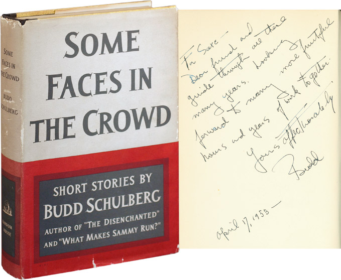 Some Faces in the Crowd. Budd Schulberg.