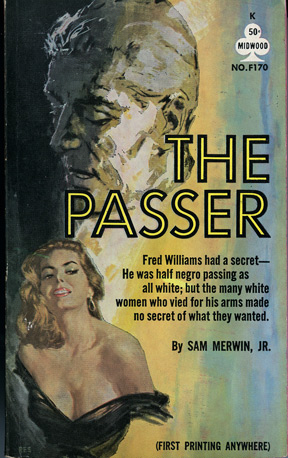 The Passer. Sam Jr Merwin.