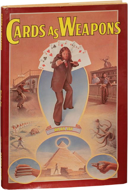 Cards as Weapons. Ricky Jay.