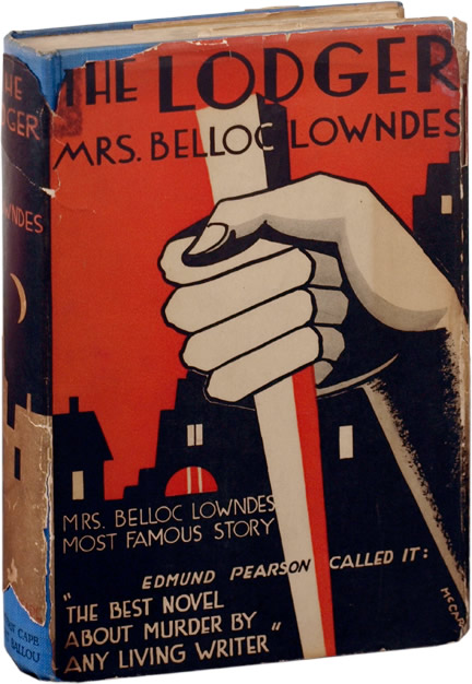 The Lodger. Marie Belloc Lowndes.