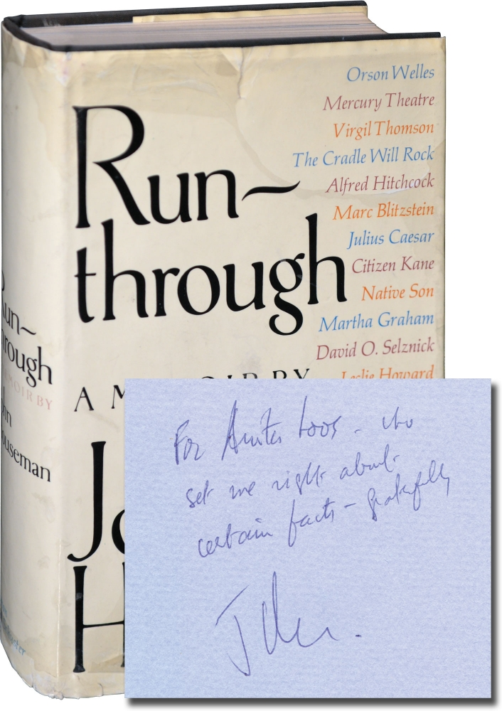 Run-through: A Memoir. John Houseman.