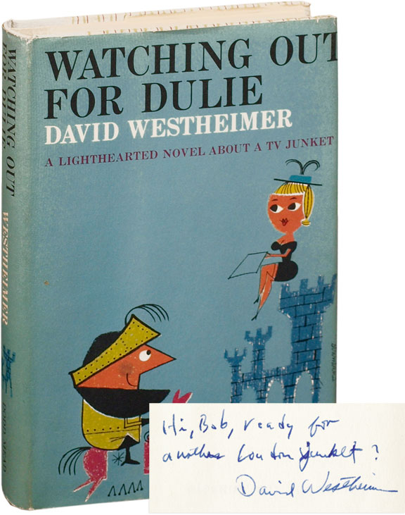 Watching Out for Dulie. David Westheimer.