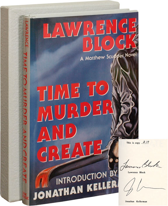 Time to Murder and Create. Lawrence Block, Jonathan Kellerman, introduction.