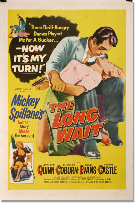 The Long Wait. Mickey Spillane, Victor Saville, Lesser Samuels Alan Green, Charles Coburn Anthony Quinn, novel, director, screenwriters, starring.
