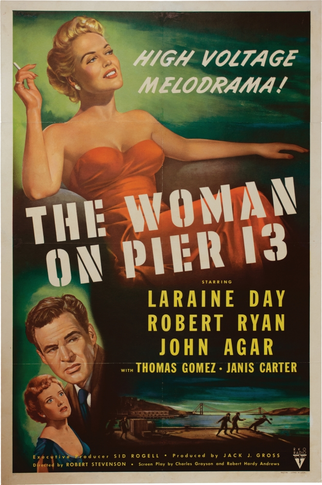 The Woman on Pier 13 [I Married a Communist]. Robert Stevenson, Robert Ryan Laraine Day, John Agar, director, starring.