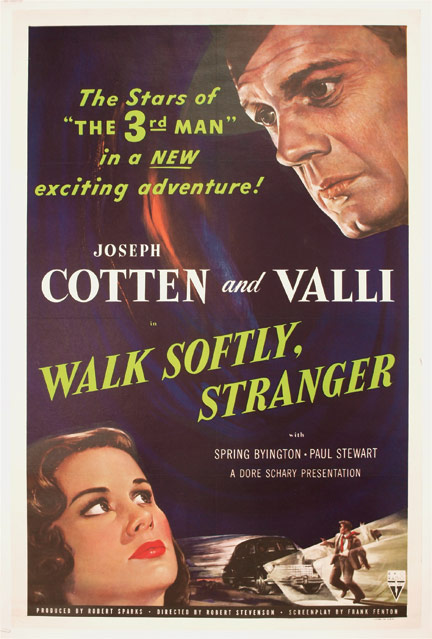 Walk Softly, Stranger. Robert Stevenson, Alida Valli Joseph Cotten, director, starring.