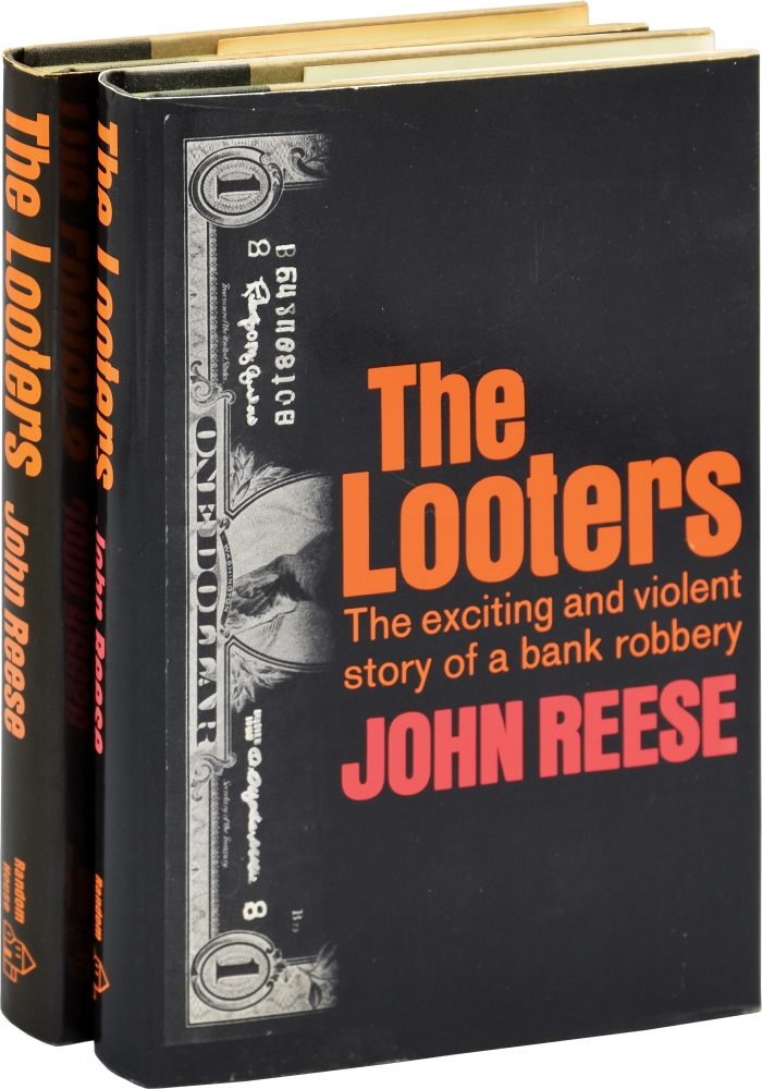 The Looters: The Exciting and Violent Story of a Bank Robbery. John Reese.
