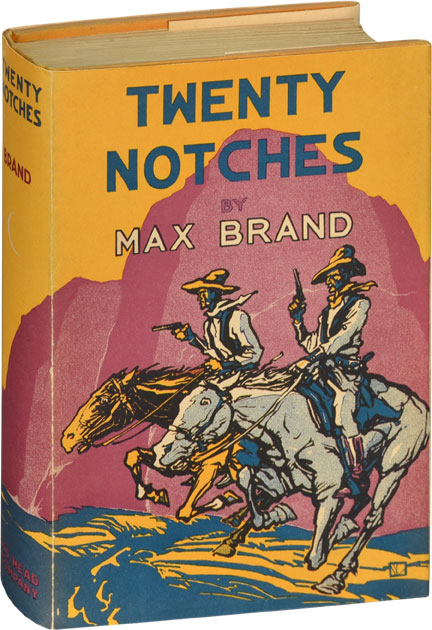 Twenty Notches. Max Brand.