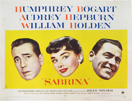 Sabrina. Billy Wilder, screenwriter director, Samuel Taylor, screenwriter playwright, Ernest Lehman, screenwriter, Audrey Hepburn Humphrey Bogart, William Holden, starring.