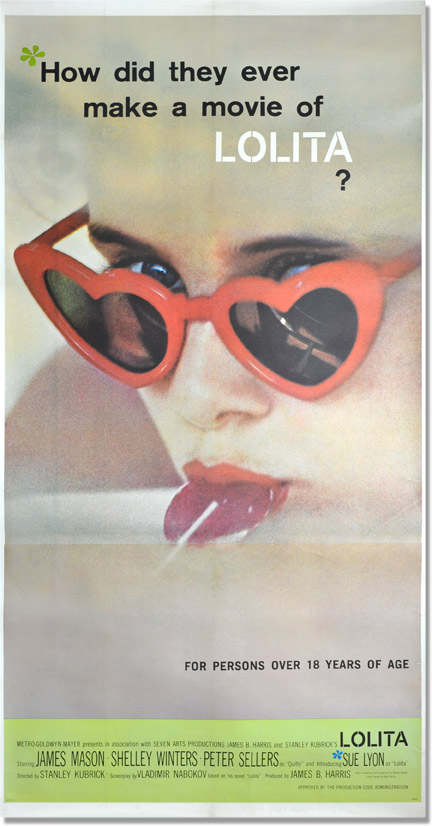 Lolita. Vladimir Nabokov, screenwriter novel, Stanley Kubrick, director, Shelley Winters James mason, Sue Lyon, starring.