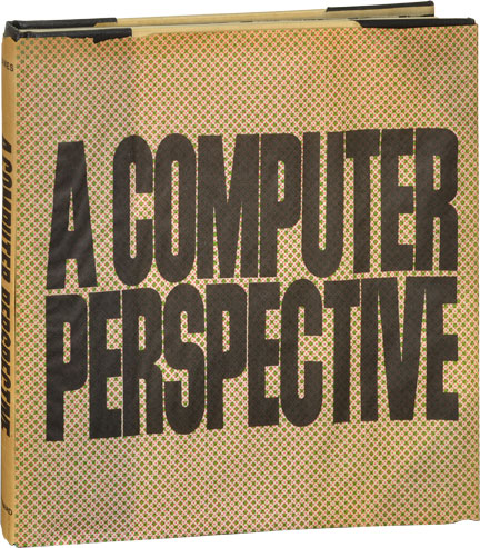A Computer Perspective. Charles, Eames Ray Eames.