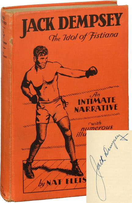 Jack Dempsey: The Idol of Fistiana, An Intimate Narrative. Nat Fleischer.