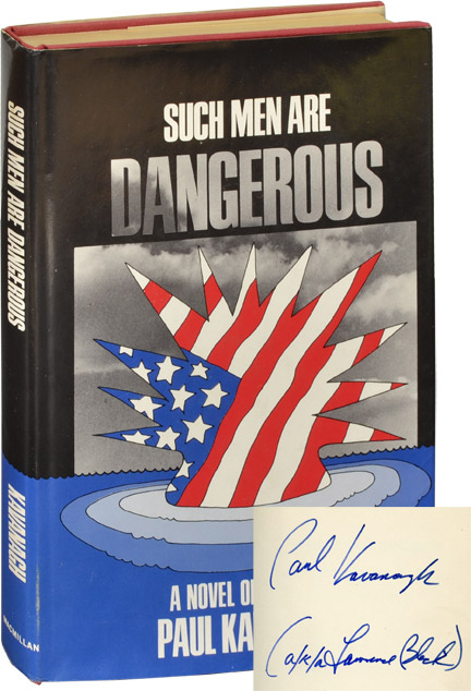 Such Men Are Dangerous: A Novel of Violence. Lawrence Block, Paul Kavanagh.