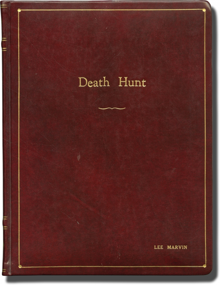 Death Hunt. Peter Hunt, director, Charles Bronson Lee Marvin, Angie Dickinson, starring, Albert S. Ruddy, producer.