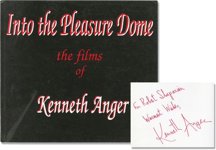 Into the Pleasure Dome: The Films of Kenneth Anger. Kenneth Anger, Jane Pilling, Mike O'Pray.