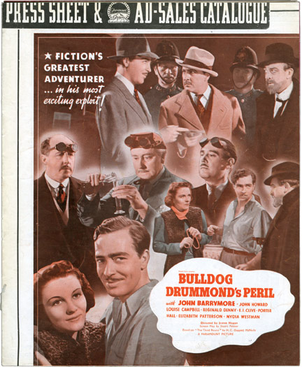 "Bulldog Drummond Escapes, Bulldog Drummond Comes Back, Bulldog Drummond's Revenge, Bulldog Drummond's Peril. H. C. McNeile, authors, John Barrymore Ray Milland, John Howard, starring, ""Sapper"", Gerard Fairlie."