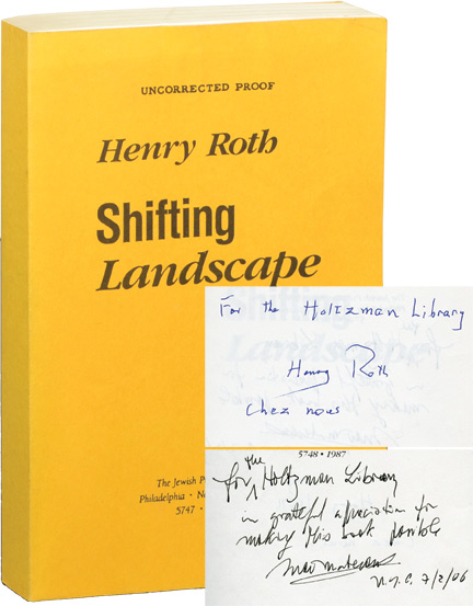 Shifting Landscape: A Composite, 1925-1987. Henry Roth, Mario Materassi, edited and.
