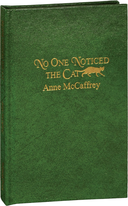 No One Noticed the Cat. Anne, McCafffrey Keith Minnion, illustrations.