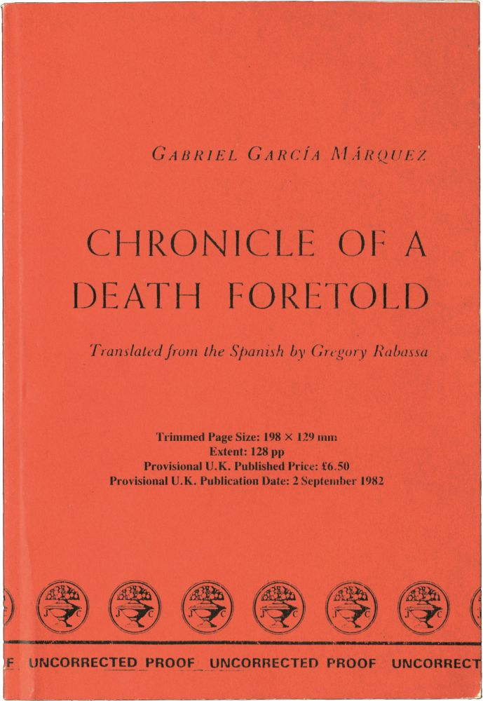 Chronicle of a Death Foretold. Gabriel Garcia Marquez, Gregory Rabassa, translation.