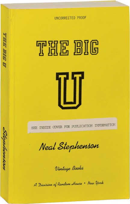 The Big U. Neal Stephenson.