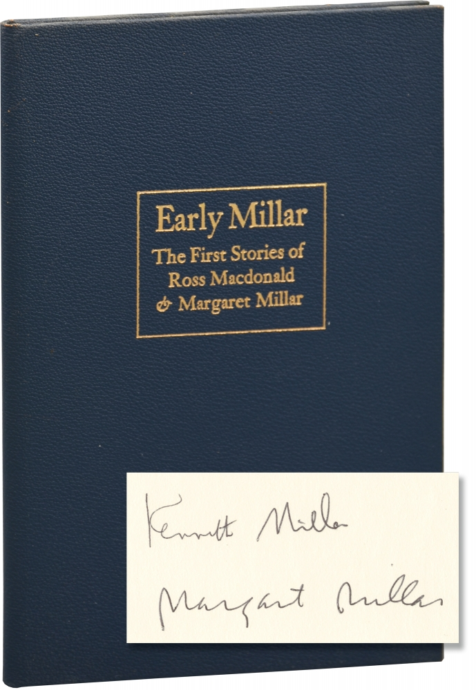 Early Millar: The First Stories of Ross Macdonald and Margaret Millar. Ross Macdonald, Kenneth Millar, Margaret Millar.