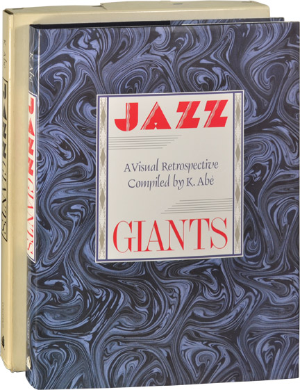 Jazz Giants: A Visual Retrospective. K. Abe, Nat Hentoff, introduction.
