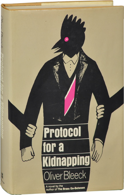 Protocol for a Kidnapping. Ross Thomas, Oliver Bleeck.