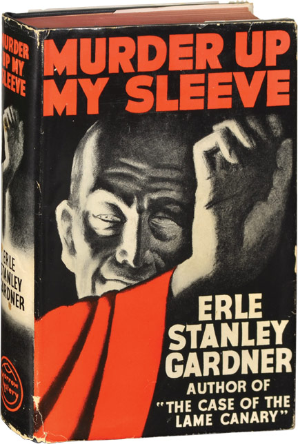 Murder Up My Sleeve. Erle Stanley Gardner.