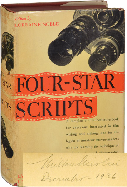 Four-Star Scripts: Actual Shooting Scripts and How They Are Written. Lorraine Noble.