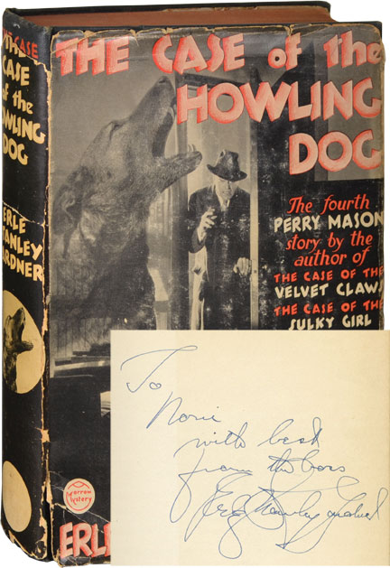 The Case of the Howling Dog. Erle Stanley Gardner.