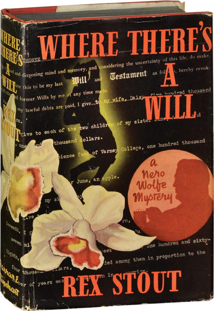 Where There's a Will. Rex Stout.