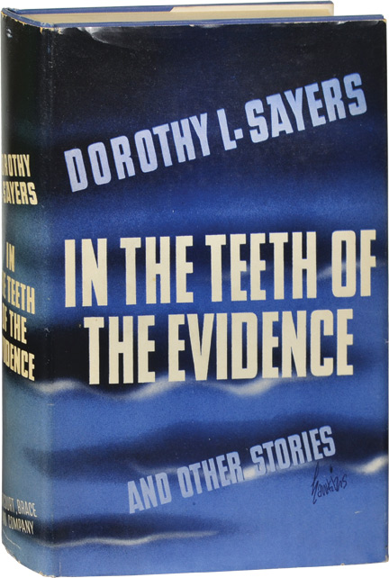 In the Teeth of Evidence. Dorothy L. Sayers.