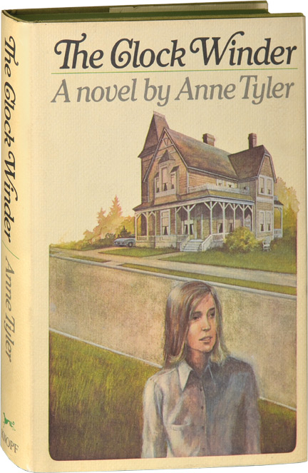 The Clock Winder. Anne Tyler.