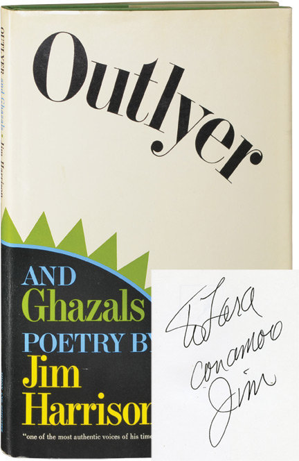 Outlyer and Ghazals. Jim Harrison.
